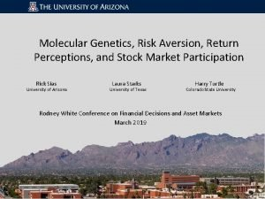Molecular Genetics Risk Aversion Return Perceptions and Stock