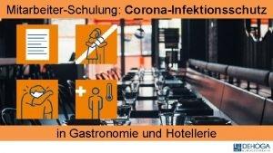 MitarbeiterSchulung CoronaInfektionsschutz in Gastronomie und Hotellerie Gemeinsam Verantwortung