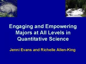 Engaging and Empowering Majors at All Levels in