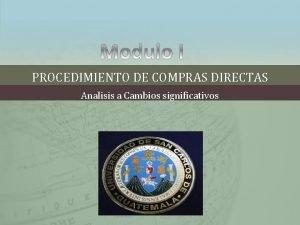 PROCEDIMIENTO DE COMPRAS DIRECTAS Analisis a Cambios significativos