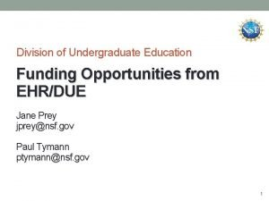 Division of Undergraduate Education Funding Opportunities from EHRDUE