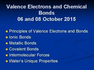 Valence Electrons and Chemical Bonds 06 and 08