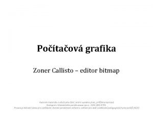 Potaov grafika Zoner Callisto editor bitmap Autorem materilu