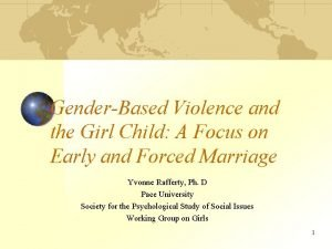GenderBased Violence and the Girl Child A Focus