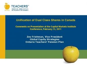 Unification of Dual Class Shares in Canada Comments