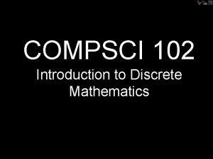COMPSCI 102 Introduction to Discrete Mathematics Turings Legacy