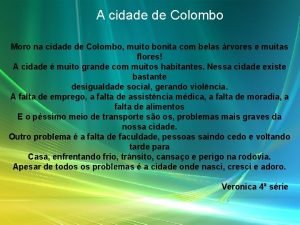 A cidade de Colombo Moro na cidade de