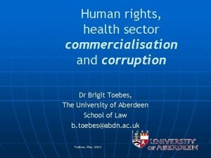 Human rights health sector commercialisation and corruption Dr