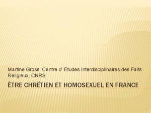 Martine Gross Centre d tudes Interdisciplinaires des Faits