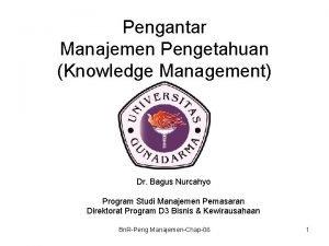 Pengantar Manajemen Pengetahuan Knowledge Management Dr Bagus Nurcahyo