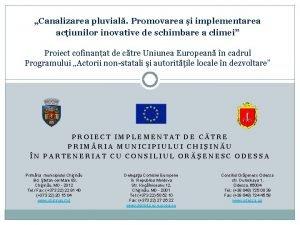 Canalizarea pluvial Promovarea i implementarea aciunilor inovative de