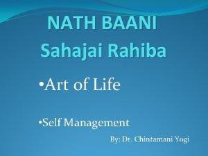 NATH BAANI Sahajai Rahiba Art of Life Self