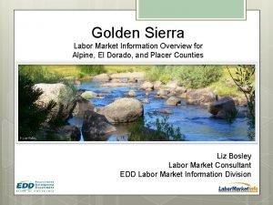 Golden Sierra Labor Market Information Overview for Alpine