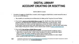 DIGITAL LIBRARY ACCOUNT CREATING OR RESETTING DIGITAL LIBRARY