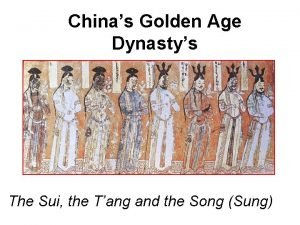 Chinas Golden Age Dynastys The Sui the Tang