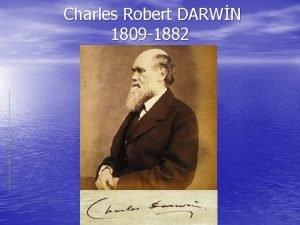 Charles Robert DARWN 1809 1882 Darwinin Soy Aac