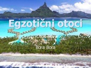 Egzotini otoci Otok Bali Bora Bali raj i