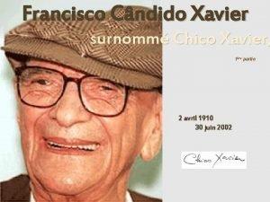 Francisco Cndido Xavier surnomm Chico Xavier 1re partie