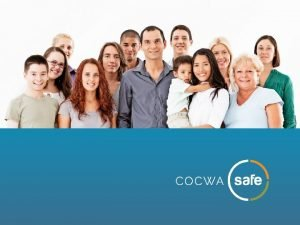 COCWA Safe is based on materials originally developed
