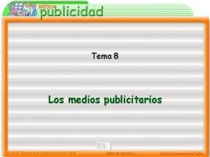 Tema 8 Los medios publicitarios 8 Los medios