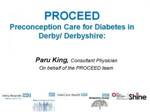 PROCEED Preconception Care for Diabetes in Derby Derbyshire