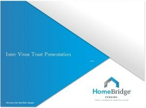 Inter Vivos Trust Presentation 31413 Inter Vivos Trusts
