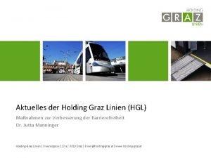 Aktuelles der Holding Graz Linien HGL Manahmen zur