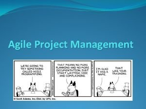Agile Project Management What Is Agile Agile is