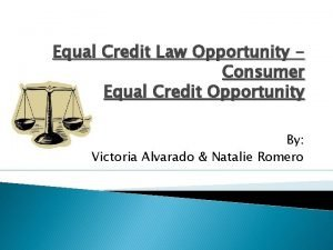 Equal Credit Law Opportunity Consumer Equal Credit Opportunity