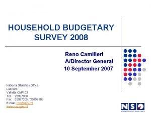 HOUSEHOLD BUDGETARY SURVEY 2008 Reno Camilleri ADirector General