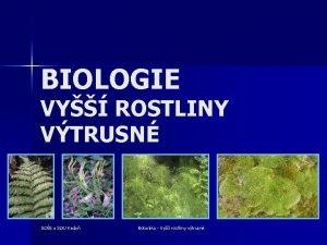 BIOLOGIE VY ROSTLINY VTRUSN SOS a SOU Kada