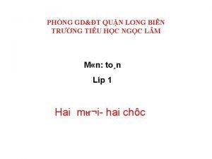 PHNG GDT QUN LONG BIN TRNG TIU HC