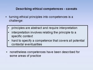 Describing ethical competences caveats turning ethical principles into