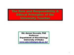 The Role and Responsibility Ethical Principles of the