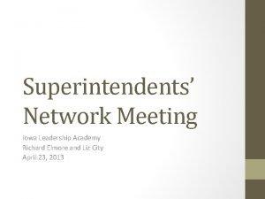 Superintendents Network Meeting Iowa Leadership Academy Richard Elmore