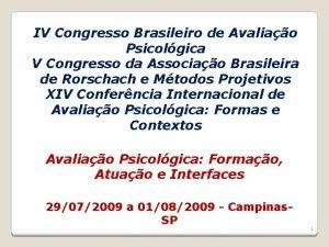 IV Congresso Brasileiro de Avaliao Psicolgica V Congresso