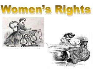 Womens Rights Women in the Early 1800 s
