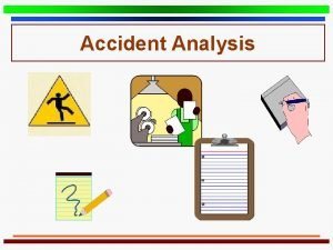 Accident Analysis Division of Safety Hygiene Accident Analysis