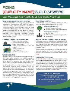 FIXING OUR CITY NAMES OLD SEWERS Your Waterways
