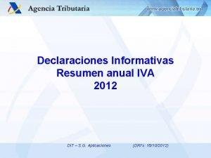 Declaraciones Informativas Resumen anual IVA 2012 DIT S