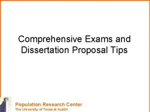Comprehensive Exams and Dissertation Proposal Tips Population Research