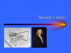 Newtons Laws Motion Velocity describes motion Speed and