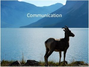 Communication Communication What is Communication An action on