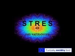 STRES n kadodenn STRES je nie je reakcia