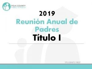 2019 Reunin Anual de Padres Ttulo I Apredamos