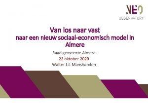 Van los naar vast naar een nieuw sociaaleconomisch