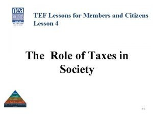 TEF Lessons for Members and Citizens Lesson 4