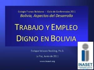 Colegio Franco Boliviano Ciclo de Conferencias 2011 Bolivia