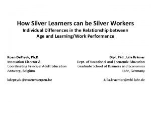 How Silver Learners can be Silver Workers Individual