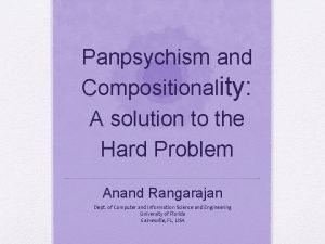 Panpsychism and Compositionality A solution to the Hard